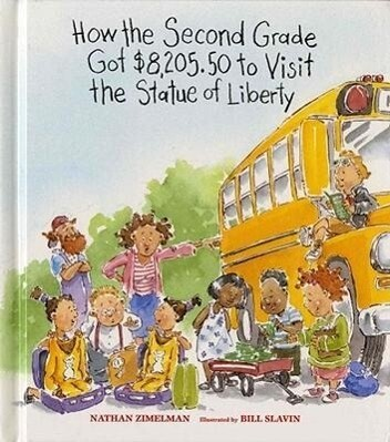 How the Second Grade Got $8,205.50 to Visit the Statue of Liberty als Buch