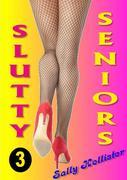 Slutty Seniors 3