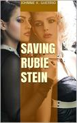 Saving Rubie Stein