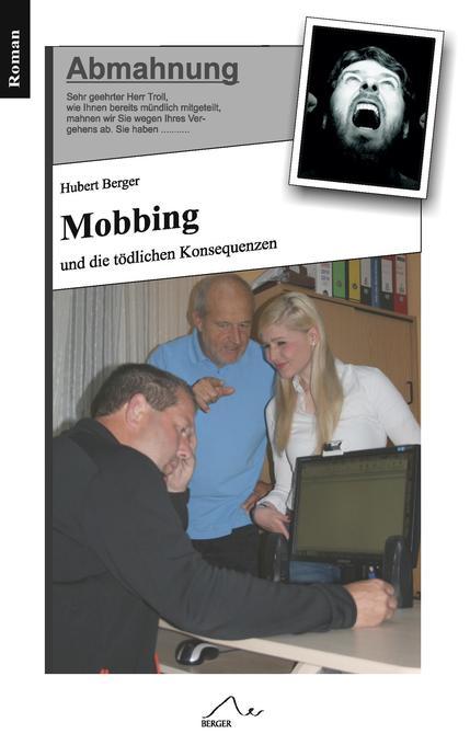 Mobbing als Buch von Hubert Berger