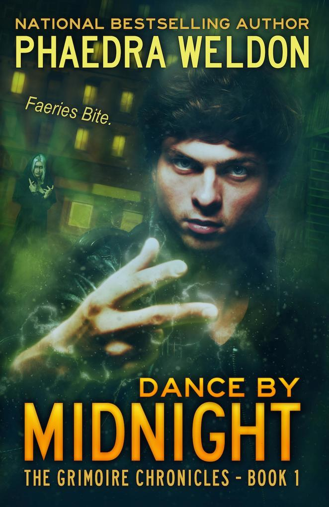 Dance By Midnight (The Grimoire Chronicles, #1)...