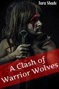 A Clash of Werewolf Warriors (Paranormal Alpha Male Erotic Romance)