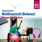 Reise Know-How Kauderwelsch AusspracheTrainer Weissrussisch (Belarus)