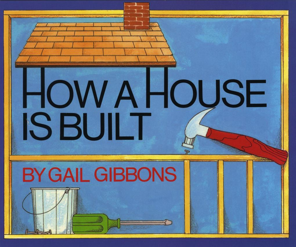 How a House Is Built als Buch