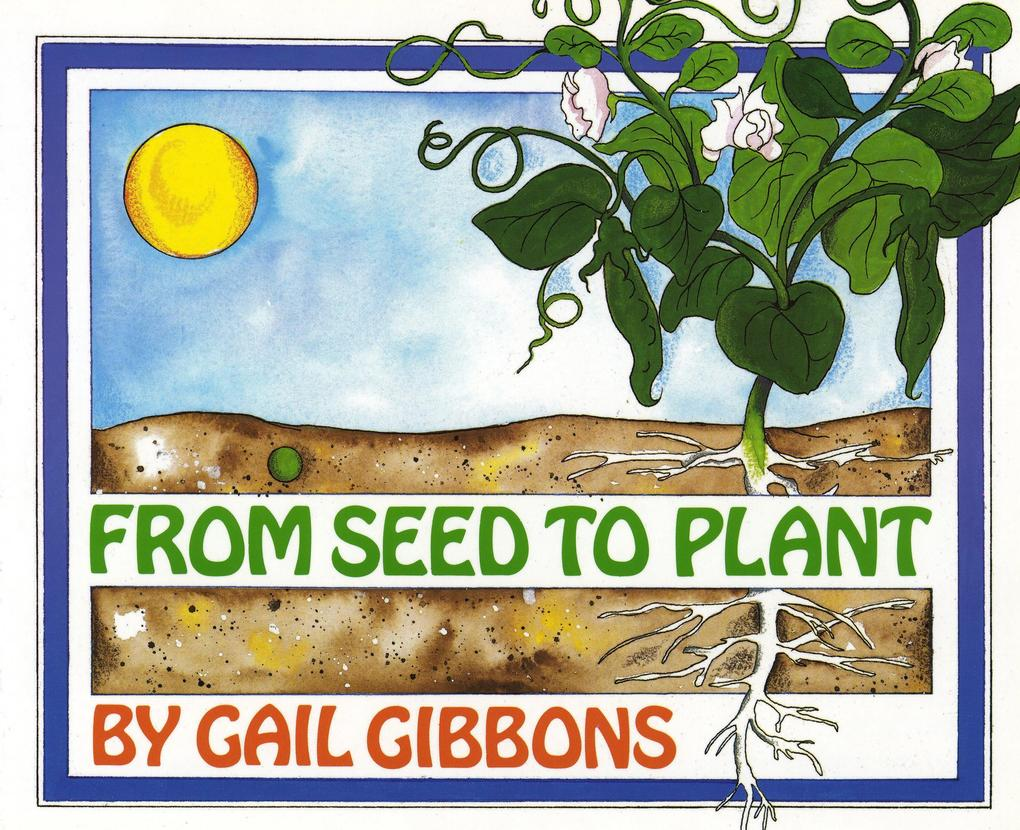 From Seed to Plant als Buch