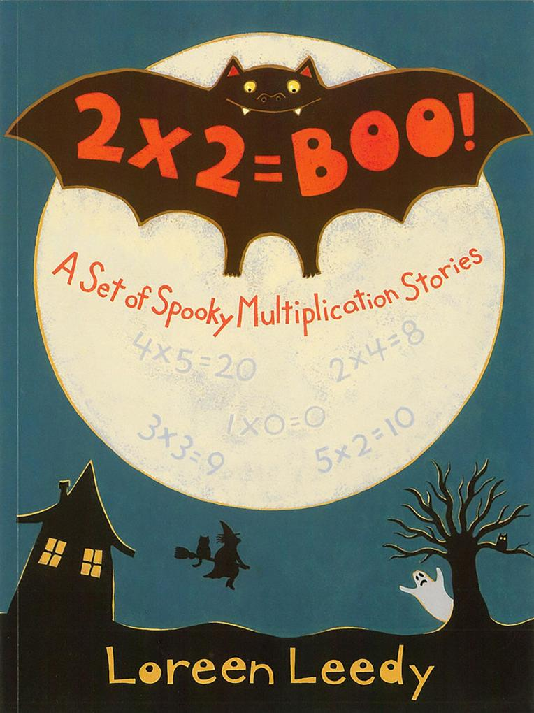 2 X 2 = Boo!: A Set of Spooky Multiplication Stories als Buch