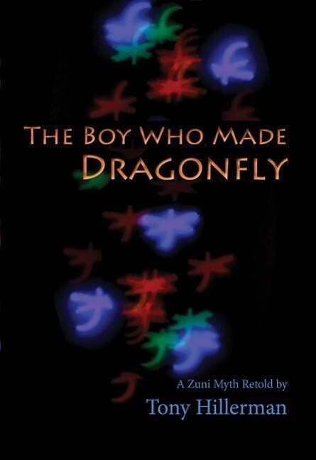 The Boy Who Made Dragonfly: A Zuni Myth als Taschenbuch