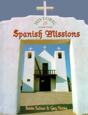 Spanish Missions als Buch