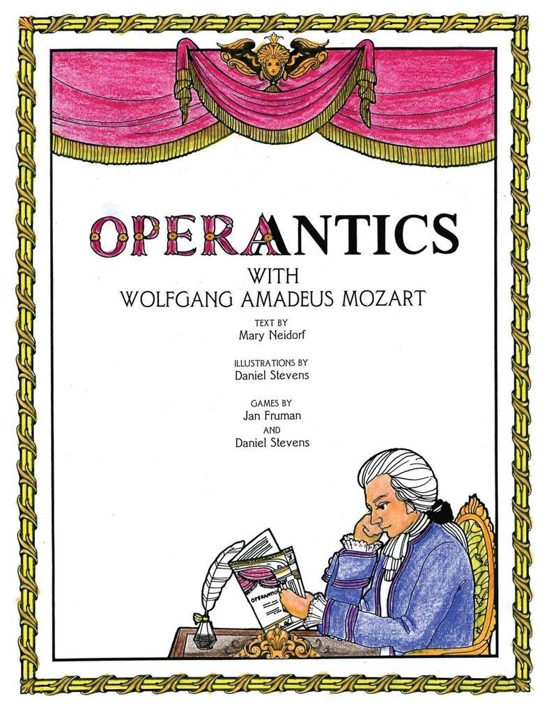 Operantics with Wolfgang Amadeus Mozart als Taschenbuch
