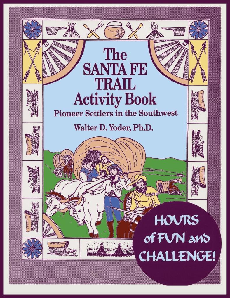 The Santa Fe Trail Activity Book als Taschenbuch