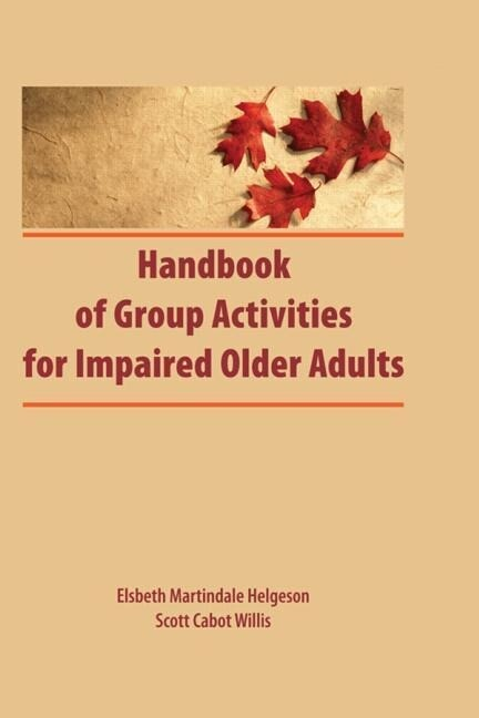 Handbook of Group Activities for Impaired Adults als Buch