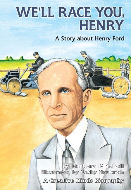 We'll Race You, Henry: A Story about Henry Ford als Taschenbuch