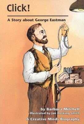 Click!: A Story about George Eastman als Taschenbuch