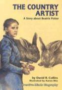 The Country Artist: A Story about Beatrix Potter als Taschenbuch