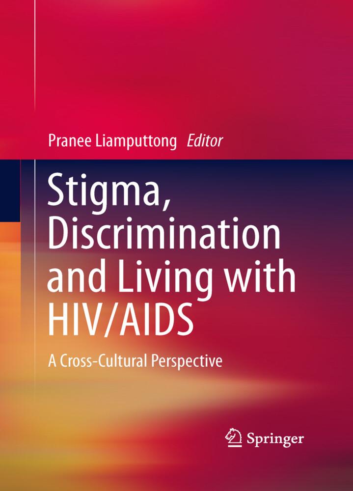 Stigma, Discrimination and Living with HIV/AIDS...