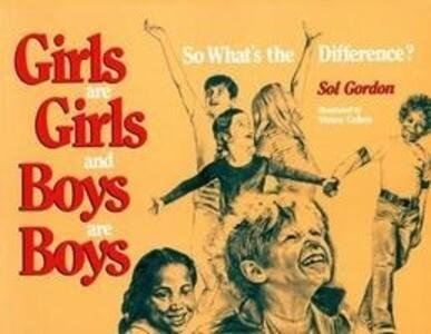 Girls Are Girls, And Boys Are Boys als Taschenbuch