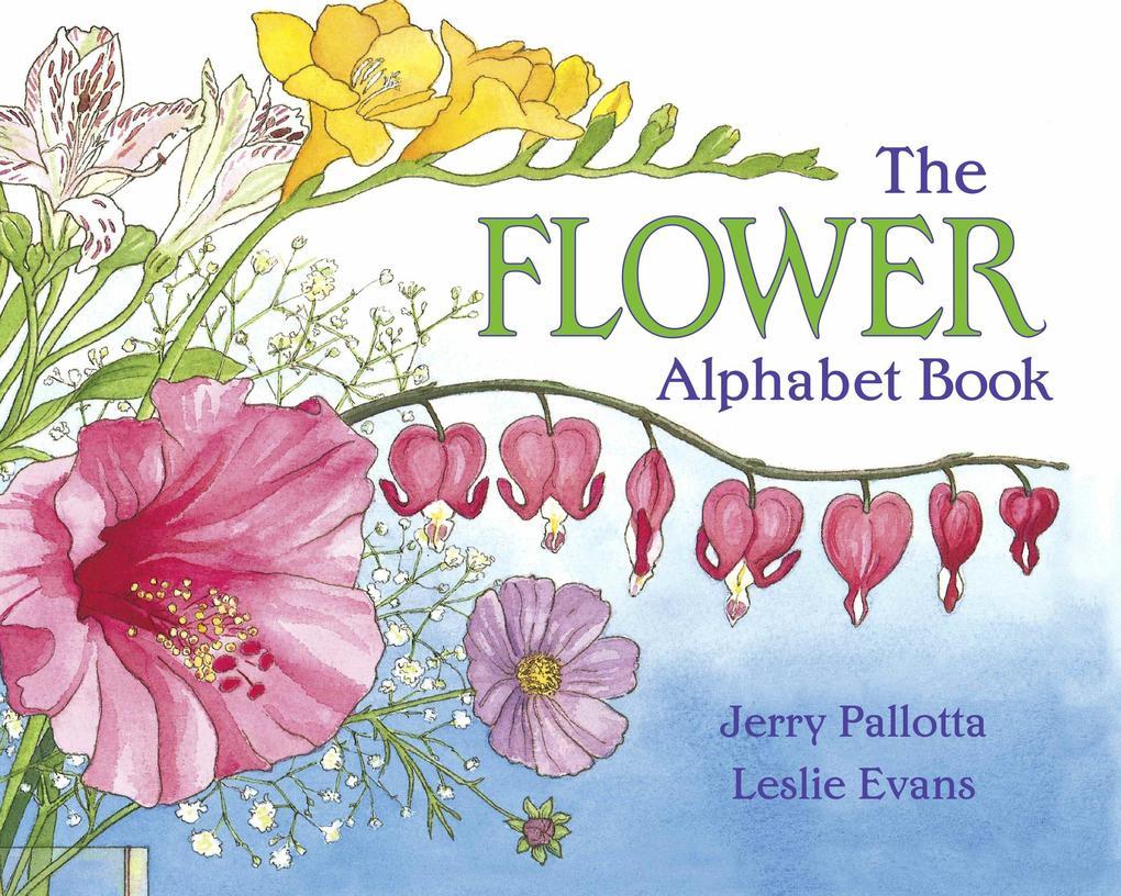 The Flower Alphabet Book als Taschenbuch