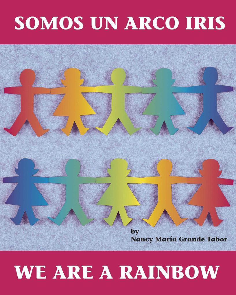 Somos Un Arco Iris/We Are a Rainbow als Taschenbuch
