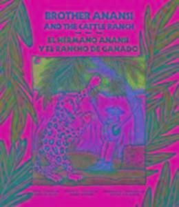 El Hermano Anansi y El Rancho de Ganado als Taschenbuch