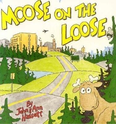 Moose on the Loose als Taschenbuch