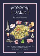 Bonsoir Paris: The Bonjour Map-Guides