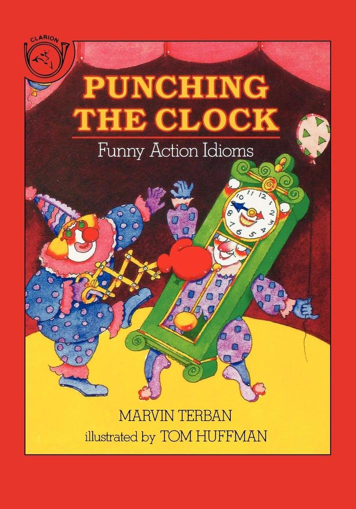 Punching the Clock: Funny Action Idioms als Taschenbuch