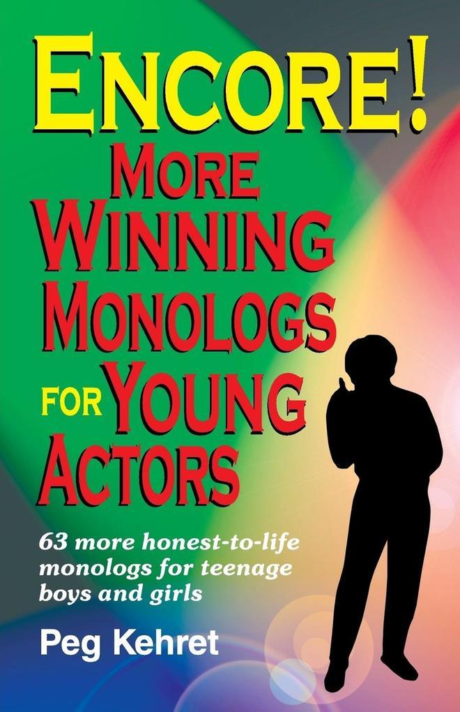 Encore! More Winning Monologs for Young Actors als Taschenbuch