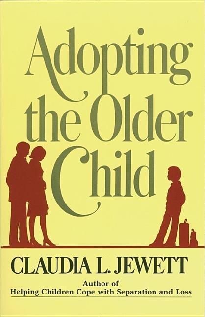 Adopting the Older Child als Taschenbuch