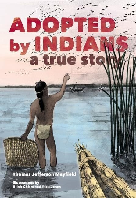 Adopted by Indians: A True Story als Taschenbuch