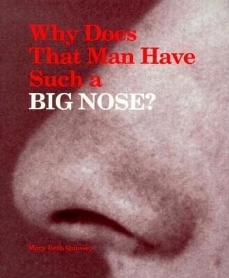 Why Does That Man Have Such a Big Nose? als Taschenbuch