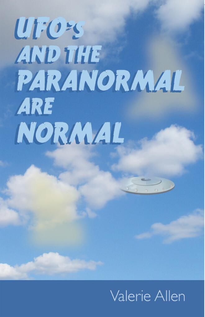 Ufos and the Paranormal Are Normal als eBook Do...