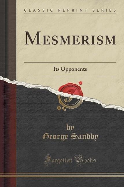Mesmerism als Buch von George Sandby