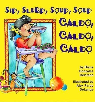Caldo, Caldo, Caldo/Sip, Slurp, Soup, Soup als Buch