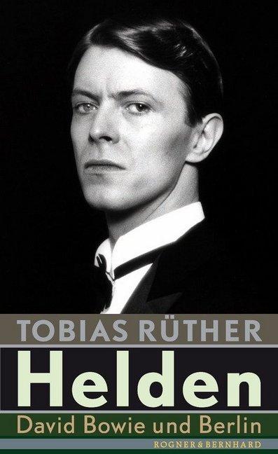 Helden als Buch von Tobias Rüther