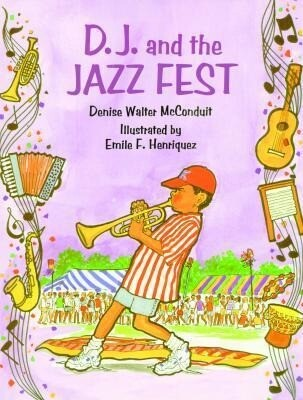 D. J. and the Jazz Fest als Buch