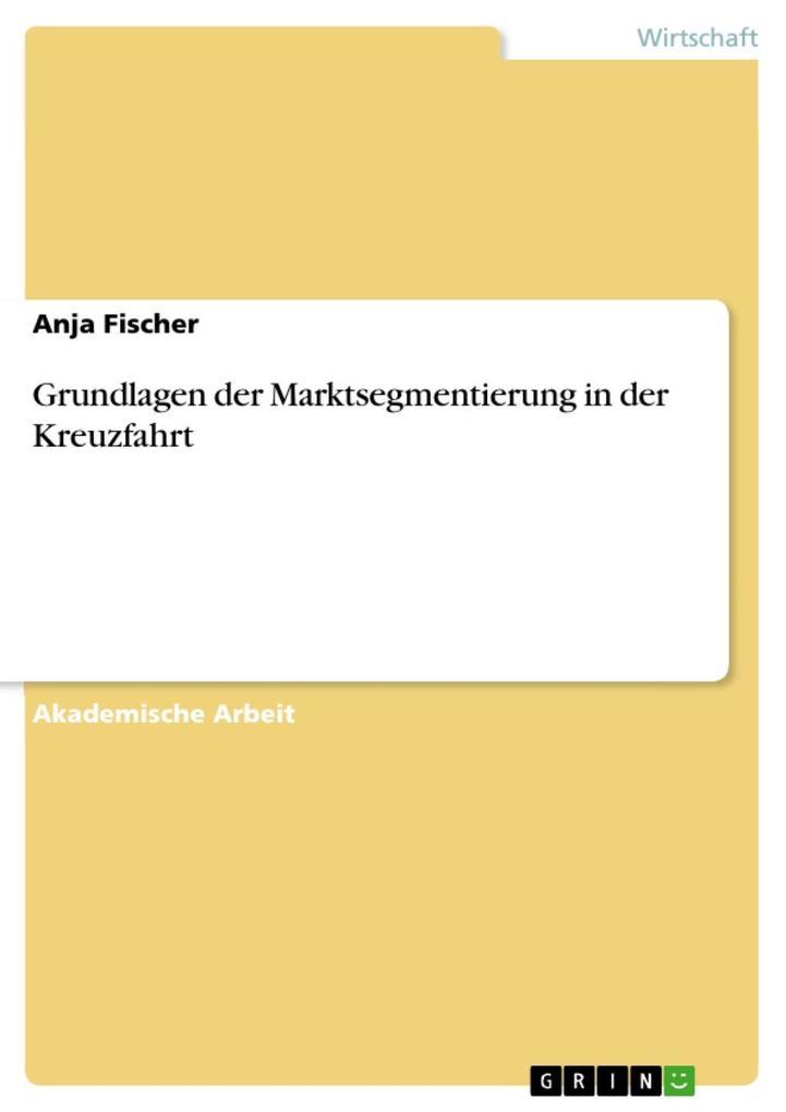 Grundlagen der Marktsegmentierung in der Kreuzf...