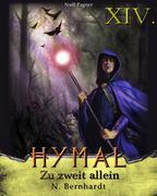 Der Hexer von Hymal, Buch XIV: Zu zweit allein
