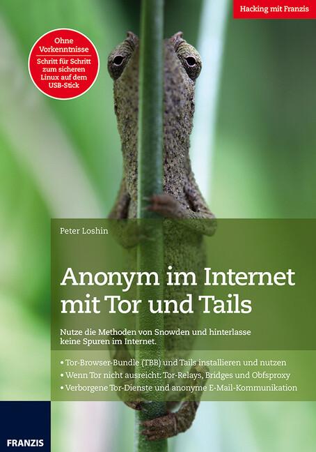Anonym im Internet mit Tor und Tails als Buch v...