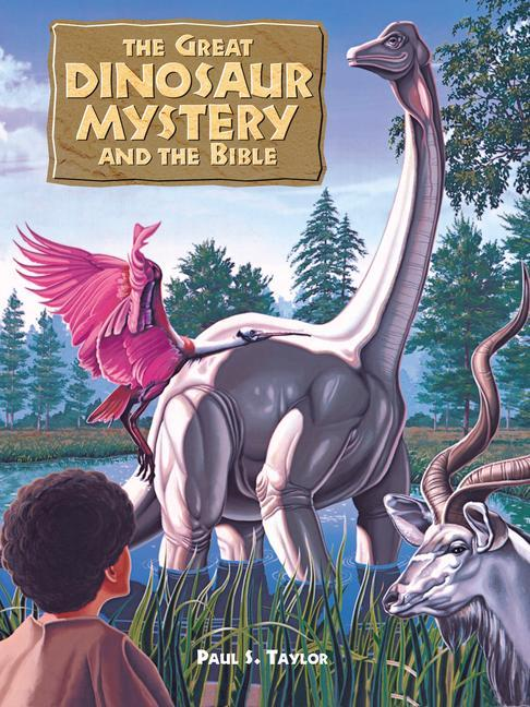 Great Dinosaur Mystery and the Bible als Buch