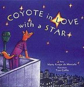 Coyote in Love with a Star: Tales of the People als Buch