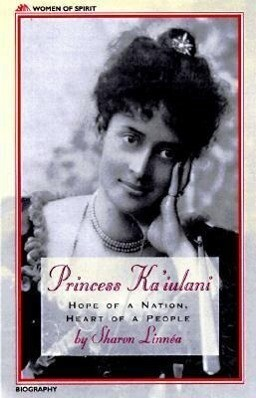 Princess Ka'iulani: Hope of a Nation, Heart of a People als Taschenbuch