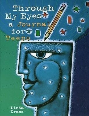 Through My Eyes: A Journal for Teens als Taschenbuch