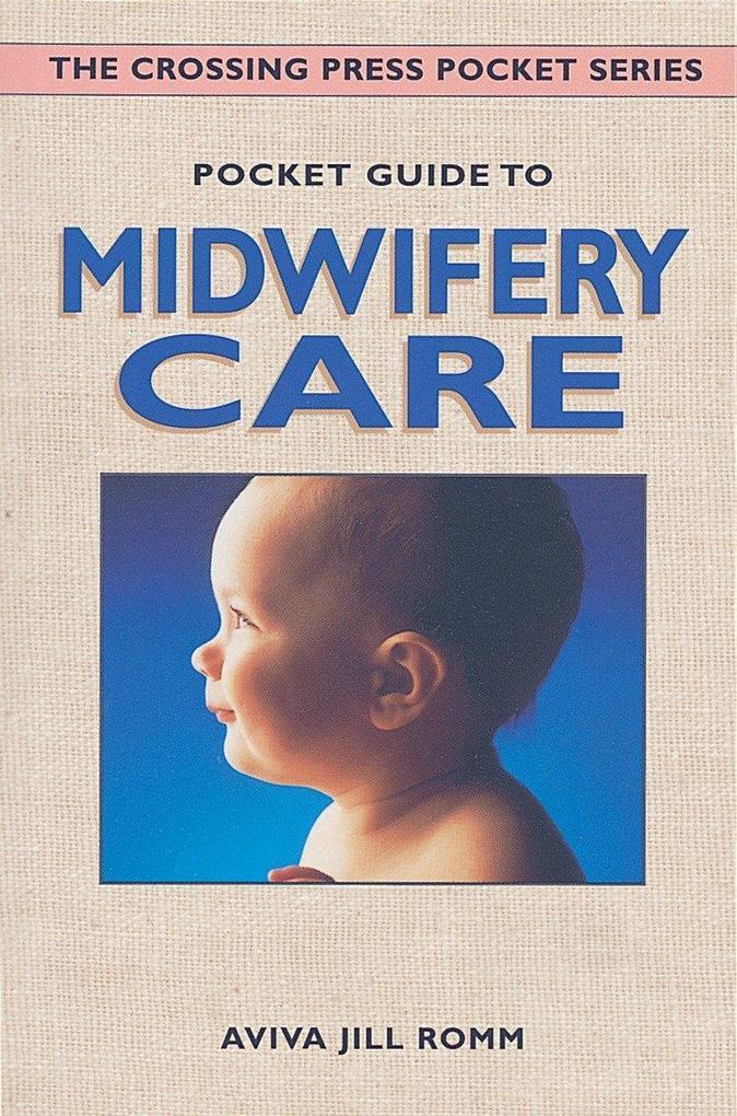 Pocket Guide to Midwifery Care als Taschenbuch