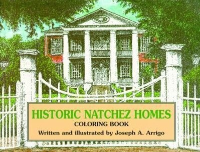 Historic Natchez Homes Coloring Book als Taschenbuch