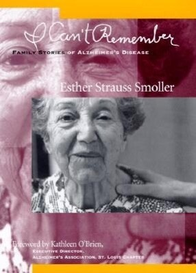 I Can't Remember: Family Stories of Alzheimer's Disease als Buch
