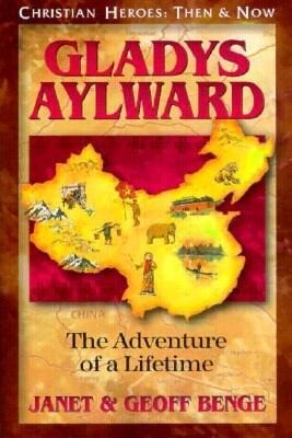 Gladys Aylward: The Adventure of a Lifetime als Taschenbuch