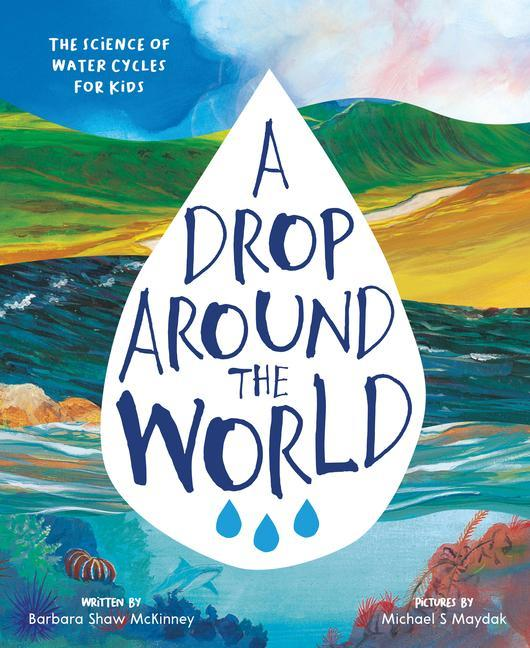 A Drop Around the World als Taschenbuch