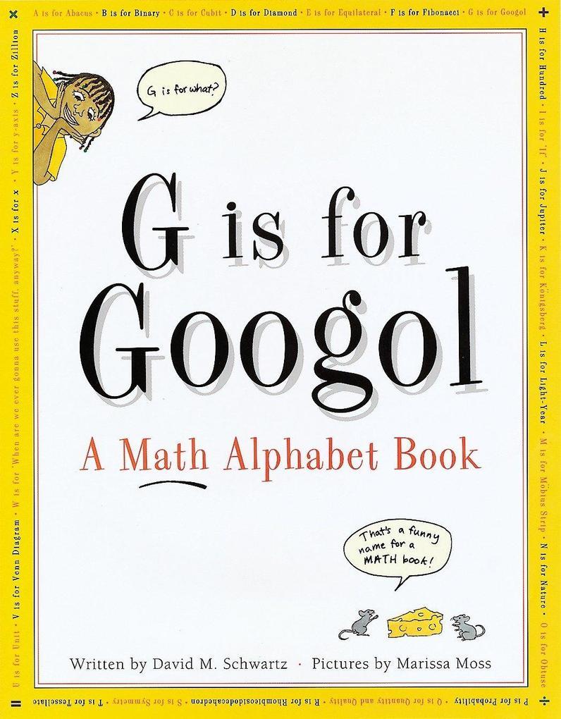 G is for Googol: A Math Alphabet Book als Buch