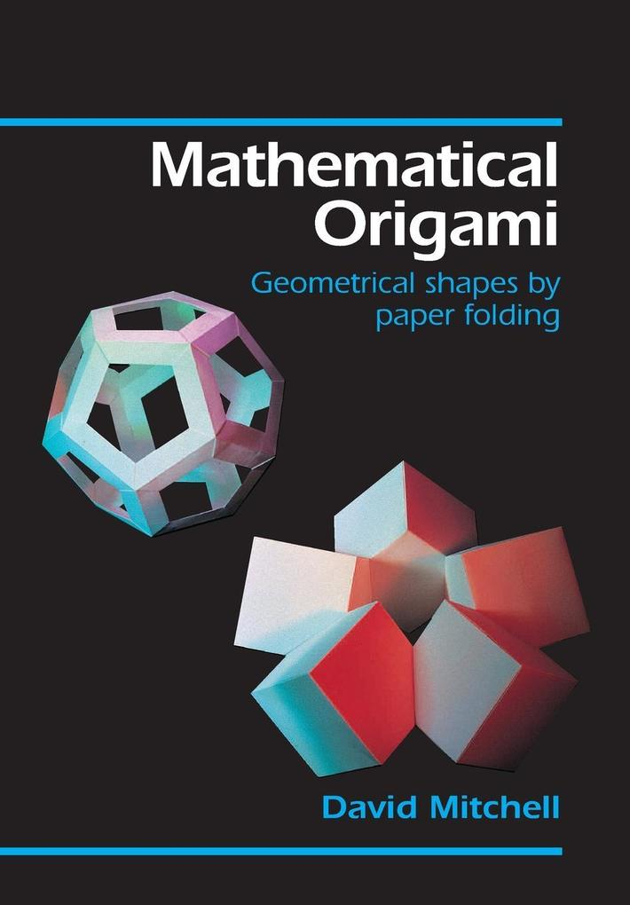 Mathematical Origami als Buch