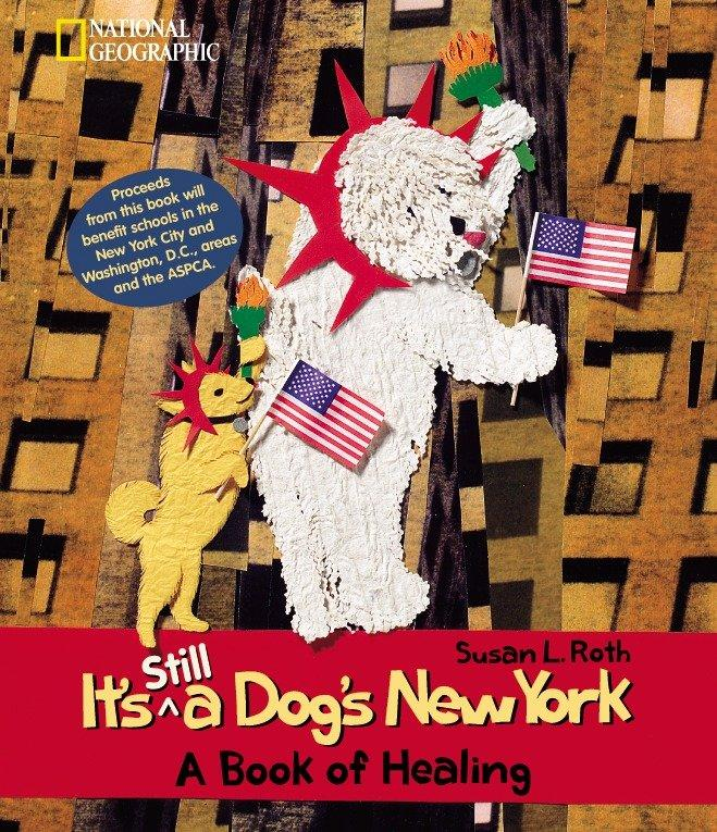 It's Still a Dog's New York: A Book of Healing als Buch